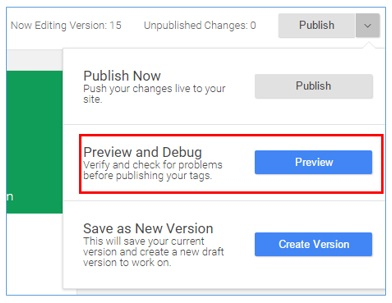 Preview and debug feature in Google Tag Manager.