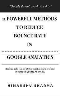Reduce Bounce Rate in Google Analytics through these 11
