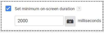 minimum on screen duration