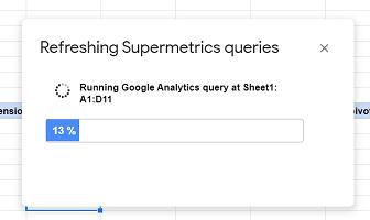 refreshing supermetrics queries
