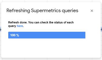 refreshing supermetrics queries2