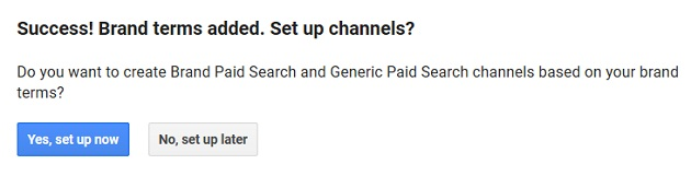 Success Brand terms added. Set up channels