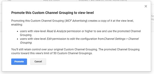 promote this custom channel grouping to view level2