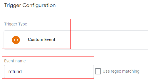 gtm ecommerce tracking refund trigger