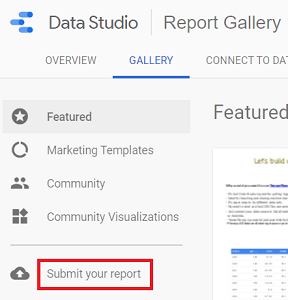 submit your own report to the Data Studio Report Gallery