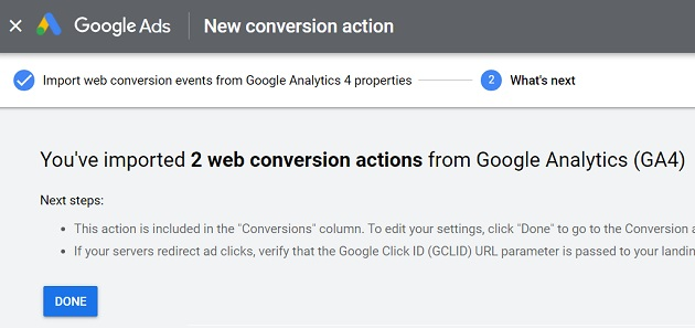 Youve imported 2 web conversion actions from Google Analytics GA4