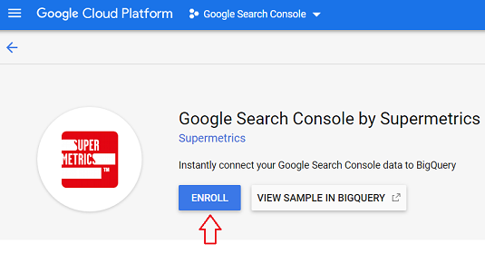 enroll Google Search Console by Supermetrics connector